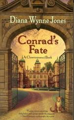 Chronicles of ChrestomanciConrad's Fate (Jones, Diana Wynne)