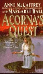 Adventures of the Unicorn Girl nr. 2: Acorna's Quest (McCaffrey, Anne)