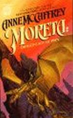 Dragonriders of Pern nr. 4: Moreta: Dragonlady of Pern (McCaffrey, Anne)