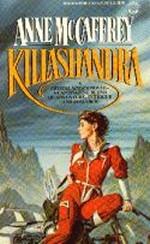 Crystal Singer nr. 2: Killashandra (McCaffrey, Anne)