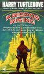 Tale of Krispos, The nr. 1: Krispos Rising - TILBUD (så længe lager haves, der tages forbehold for udsolgte varer) (Turtledove, Harry)
