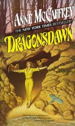 Dragonriders of Pern nr. 5: Dragonsdawn (McCaffrey, Anne)