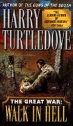 Great War nr. 2: Walk in Hell (Turtledove, Harry)