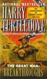 Great War nr. 3: Breakthroughs (Turtledove, Harry)