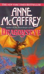 Dragonriders of Pern nr. 9: Dragonseye (= Red Star Rising) (McCaffrey, Anne)