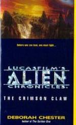 nr. 2: Crimson Claw, The (af Deborah Chester) (Lucasfilm's Alien Chronicles)