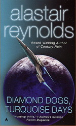 Inhibitor SequenceDiamond Dogs, Turqoise Days (Reynolds, Alastair)
