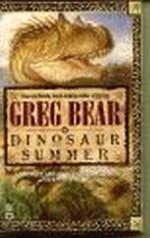 Dinosaur Summer - TILBUD (så længe lager haves, der tages forbehold for udsolgte varer) (Bear, Greg)