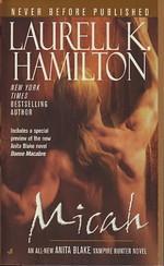 Anita Blake, Vampire Hunter nr. 13: Micah -TILBUD (så længe lager haves, der tages forbehold for udsolgte varer) (Hamilton, Laurell K.)