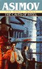 Baley & Olivaw nr. 1: Caves of Steel, The (Asimov, Isaac)