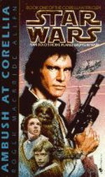 Corellian trilogien nr. 1: Ambush at Corellia (Roger Macbride Allen) (Star Wars)