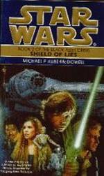Black Fleet Crisis nr. 2: Shield of Lies (af M.P. Kube-McDowell) (Star Wars)