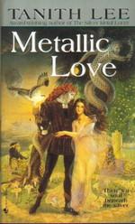 Silver Metal Lover nr. 2: Metallic Love (Lee, Tanith)