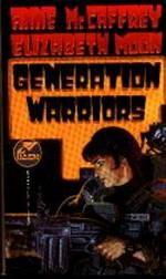 Planet Pirates nr. 3: Generation Warriors (med Moon, E) - TILBUD (så længe lager haves, der tages forbehold for udsolgte varer) (McCaffrey, Anne)