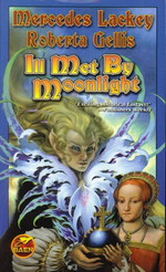 Doubled Edge nr. 2: Ill Met by Moonlight (m. Roberta Gellis) (Lackey, Mercedes)