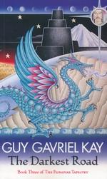 Fionavar Tapestry, The nr. 3: Darkest Road, The (Kay, Guy Gavriel)