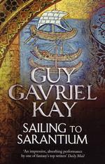Sarantine Mosaic (TPB) nr. 1: Sailing to Sarantium (Kay, Guy Gavriel)