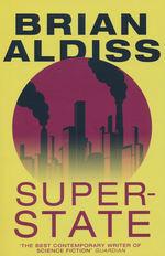 Super-State (TPB) (Aldiss, Brian W.)