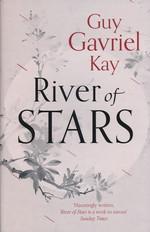 Under Heaven (TPB) nr. 2: River of Stars (Kay, Guy Gavriel)