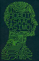 Robot (TPB) nr. 1: I, Robot (Asimov, Isaac)