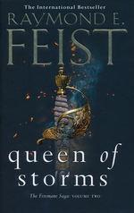 Firemane Saga, The (HC) nr. 2: Queen of Storms - TILBUD (så længe lager haves, der tages forbehold for udsolgte varer) (Feist, Raymond E.)