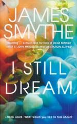 I Still Dream (TPB) (Smythe, James)