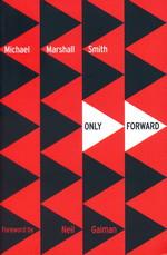 Only Forward (TPB) - TILBUD (så længe lager haves, der tages forbehold for udsolgte varer) (Smith, Michael Marshall)