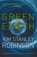 Science in the Capitol (TPB)Green Earth: Science in the Capitol Trilogy (Forty Signs of Rain, Fifty Degrees Below, and Sixty Days and Counting) (Robinson, Kim Stanley)