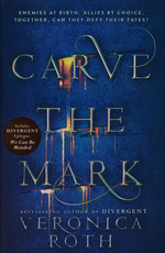 Carve the Mark (TPB) nr. 1: Carve the Mark (Roth, Veronica)