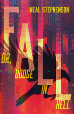 Fall or, Dodge in Hell (TPB) (Stephenson, Neal)