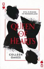 Queen of Hearts Saga (TPB) nr. 1: Queen of Hearts (Oakes, Colleen)