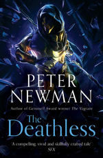 Deathless, The (TBP) nr. 1: Deathless, The (Newman, Peter)