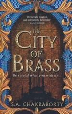 Daevabad Trilogy, The (TPB) nr. 1: City of Brass, The (Chakraborty, S. A.)