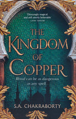 Daevabad Trilogy, The (TPB) nr. 2: Kingdom of Copper, The (Chakraborty, S. A.)