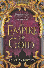 Daevabad Trilogy, The (TPB) nr. 3: Empire of Gold, The (Chakraborty, S. A.)