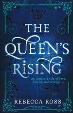 Queen's Rising, The (TPB) nr. 1: Queen's Rising, The (Ross, Rebecca)