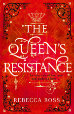 Queen's Rising, The (TPB) nr. 2: Queen's Resistance, The (Ross, Rebecca)