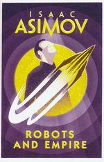 Baley & Olivaw nr. 4: Robots and Empire (Asimov, Isaac)
