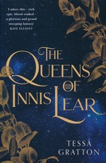 Queens of Innis Lear, The (TPB)Queens of Innis Lear, The (Gratton, Tessa)