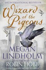 Wizard of the Pigeons (skriver som Megan Lindholm) (TPB) (Hobb, Robin)