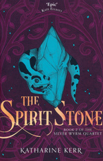 Deverry & The Westlands: Act Four - The Silver Wyrm nr. 2: Spirit Stone (Kerr, Katharine)