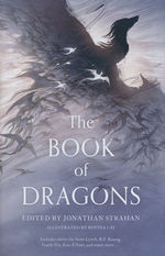 Book of Dragons, The (HC) (Strahan, Jonathan (Ed.))