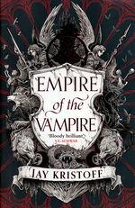 Empire of the Vampire (TPB) nr. 1: Empire of the Vampire (Kristoff, Jay)
