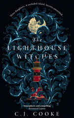 Lighthouse Witches, The (HC) (Cooke, C. J.)