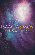 Galactic Empire  (TPB) nr. 2: Stars, like Dust, The (Asimov, Isaac)