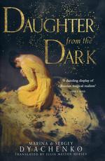 Daughter From the Dark (TPB) (Dyachenko, Sergey & Dyachenko, Marina)