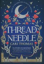 Language of Magic, The (TPB) nr. 1: Threadneedle (Thomas, Cari)