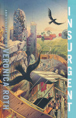 Divergent Trilogy: 10th Anniversary Edition (TPB) nr. 2: Insurgent (Roth, Veronica)