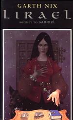 Abhorsen Trilogy nr. 2: Lirael (Nix, Garth)