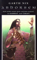 Abhorsen Trilogy nr. 3: Abhorsen (Nix, Garth)